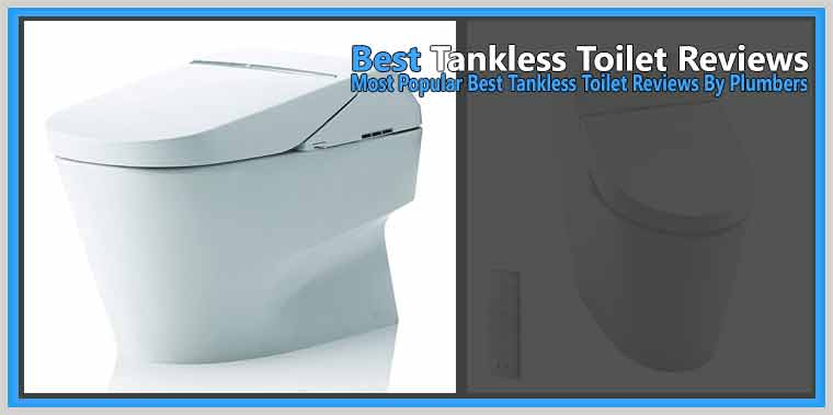 Best Tankless Toilet Reviews